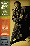 The World's Finest Mystery and Crime Stories: 4: Fourth Annual Collection (World's Finest Mystery & Crime)
