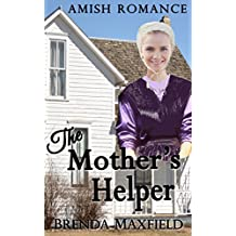 Amish Romance: The Mother's Helper (Nancy's Story Book 1)