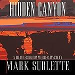 Hidden Canyon | Mark Sublette