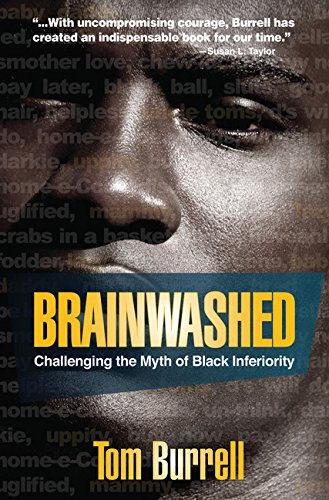 Books : Brainwashed: Challenging the Myth of Black Inferiority