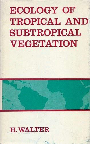 Image for Ecology of tropical and subtropical vegetation;