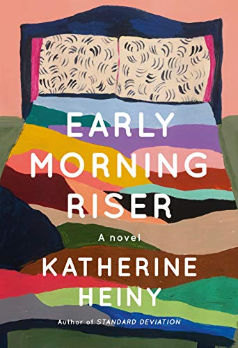 Book Cover: Early Morning Riser: A novel