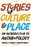 Stories of Culture and Place 1st Edition