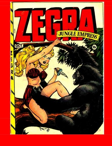 Read Online Zegra #2: Golden Age Jungle Comic PDF