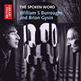 The Spoken Word: William S. Burroughs and Brion Gysin (British Library Sound Archive)