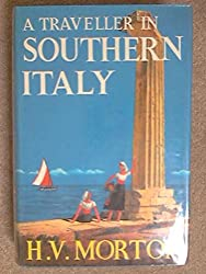 A Traveller in Southern Italy,