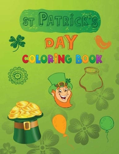 St Patrick's Day Coloring Book: Coloring Book for Kids