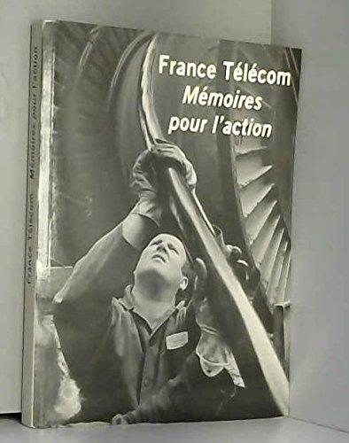 France Telecom  Memoires Pour Laction