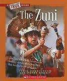 The Zuni (A True Book)