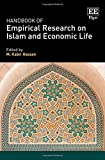 Handbook of Empirical Research on Islam and Economic Life