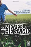 Never the Same, Steven James, 0310259517