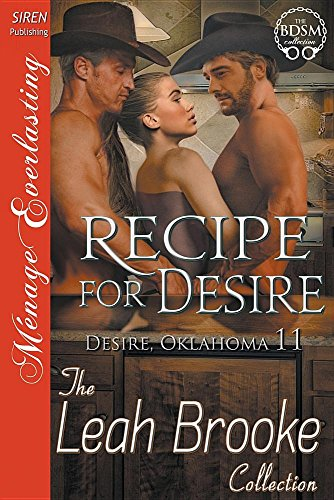 Recipe for Desire [Desire, Oklahoma 11] (Siren Publishing Menage Everlasting)