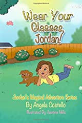 Wear Your Glasses, Jordan (Jordan's Magical Adventure Series) Paperback