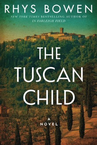 The Tuscan Child [Rhys Bowen] (Tapa Blanda)