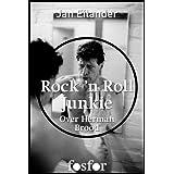 Rock 'n Roll Junkie: over Herman Brood (Dutch Edition)