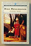 High Renaissance, Michael Levey, 0140218238
