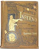 img - for Dante's Inferno, Illustrated with the Designs of Dore; With Critical and Explanatory Notes, Life of Dante, and Chronology book / textbook / text book