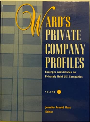 Free online download audio books Ward's Private Company Profiles: Excerpts and Articles on Privately Held U.S. Companies FB2 0810391406