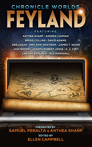 Chronicle Worlds: Feyland (Future Chronicles Book 12)