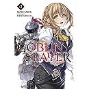 Goblin Slayer, Vol. 4 (light novel) (Goblin Slayer (Light Novel))