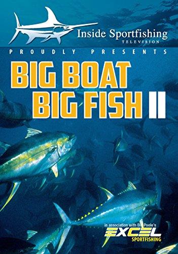 (Inside Sportfishing: Big Boat Big Fish)