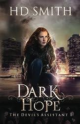 Dark Hope (The Devil's Assistant) (Volume 1)