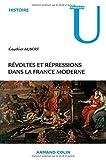 """Afficher """"Révoltes et répressions dans la France moderne"""""""