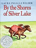 By the Shores of Silver Lake, Laura Ingalls Wilder, 0060264179