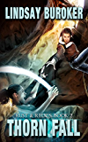 Thorn Fall (Rust & Relics Book 2)