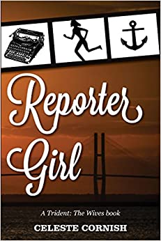 Book Reporter Girl: A Trident: The Wives book: Volume 1