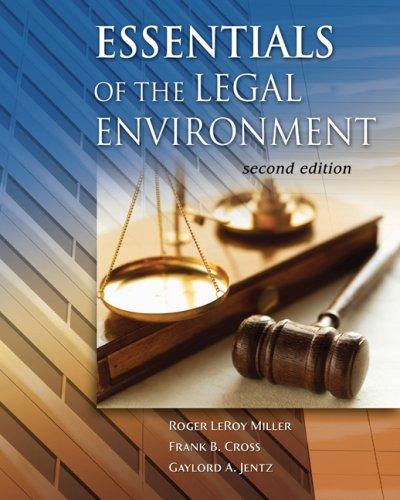 Essentials of the Legal Environment (Advantage Series)