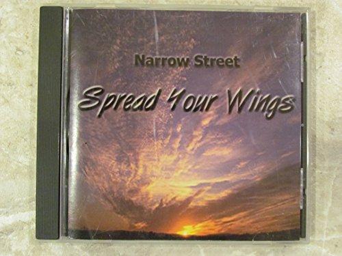Narrow Street, Spread Your Wings - Narrow Spread