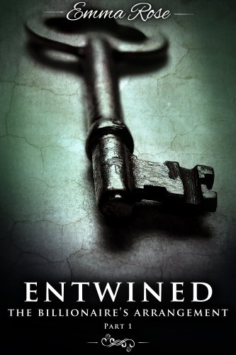 Entwined 1: The Billionaire's Arrangement: A Menage Erotic Romance