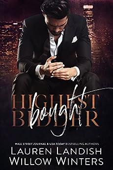 Bought (Highest Bidder Book 1) by [Winters, Willow, Landish, Lauren]