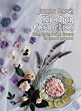 Jeanne Rose's Kitchen Cosmetics: Using Herbs, Fruit and Flowers for Natural Bodycare