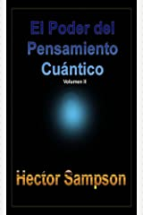 El poder del pensamiento cuántico Vol II (Spanish Edition) Kindle Edition