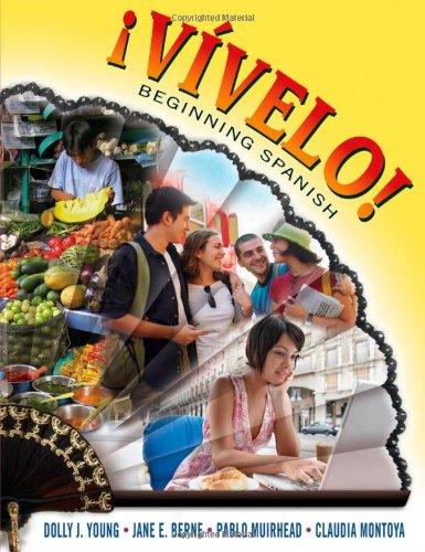 Vivelo! Beginning Spanish (Spanish Edition)