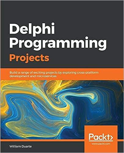Escrito por William Duarte: Delphi Programming Projects: Build a ...