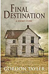 FINAL DESTINATION: A Short Story Paperback