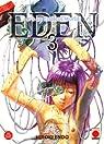 Eden, tome 3 par Endo