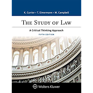 The Study of Law: A Critical Thinking Approach (Aspen Paralegal Series)