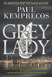 "Grey Lady (Aristotle ""Soc"" Socarides) (Volume 7)"
