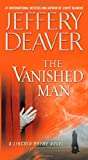 The Vanished Man, Jeffery Deaver, 1451675747
