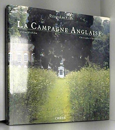 La campagne anglaise 102497 Reliure inconnue – 22 octobre 1997 Le Chêne 2851085727
