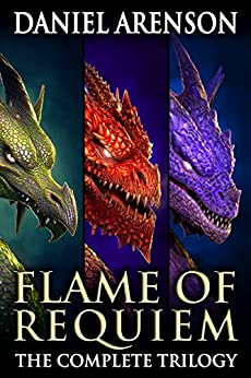 Flame of Requiem: The Complete Trilogy by [Arenson, Daniel]