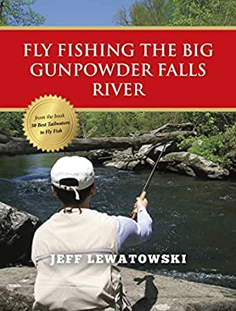 Fly fishing the big gunpowder falls river for Amazon fly fishing
