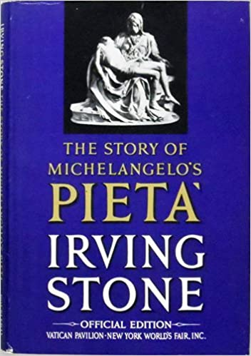Image result for michelangelo's pieta irving stone book cover