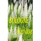 BOLOGNE (French Edition)