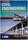 Civil Engineering: Conventional and Objective Type by R. S. Khurmi (1-Dec-06) Paperback