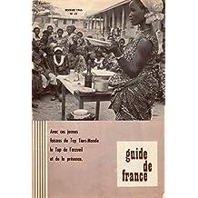 Guide de France n° 63 - février 1965 - Avec ces jeunes faisons du Top Tiers-Monde le Top de l'accueil et de la présence